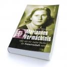 """Wera Wendnagel: """"Mariannes Vermächtnis oder wie mir meine Mutter die Freiwirtschaft vererbte"""""""