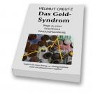 """Helmut Creutz: """"Das Geld-Syndrom"""""""