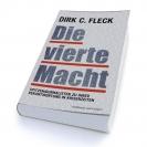 """Dirk C. Fleck: """"Die vierte Macht"""""""