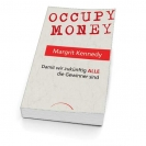 "Prof. Dr. Margrit Kennedy  ""Occupy Money"""